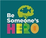 Be someone's hero with fish