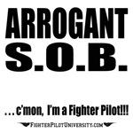 Arrogant S.O.B.