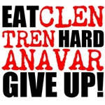 Eat Clen Tren Hard Anavar Give Up