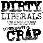 Dirty Liberals!