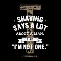 SHAVING SAYS A LOT ILLUSTRATED