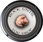 Rock Until U Drop