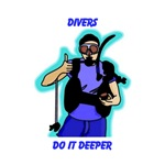 DIVERS DO IT DEEPER