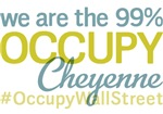 Occupy Cheyenne T-Shirts