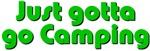 Gotta go Camping