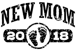 New Mom 2018 t-shirt