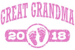 Great Grandma 2018 t-shirt