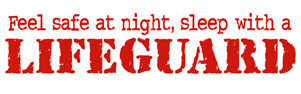 Feel Safe at Night Sleep with a Lifeguard t-shirt
