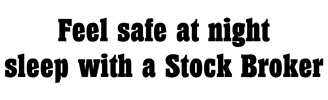 Feel safe with a Stock Broker t-shirts