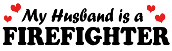 My Husband is a Firefighter t-shirt