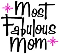 Most Fabulous Mom t-shirt