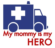 My Mommy is my Hero (paramedic) t-shirt
