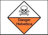Danger Helvetica