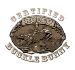Certified Rodeo Buckle Bunny