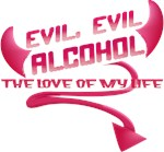 Evil Alcohol