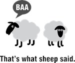 That's what sheep said.