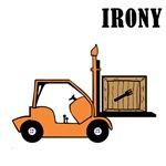 Irony-Forklift