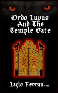 Ordo Lupus and the Temple Gate