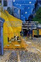Van Gogh Cafe Art: Color like Enthusiasm