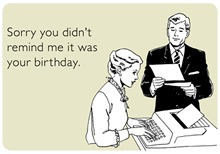 Remind Me It Was Your Birthday