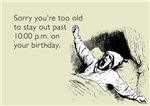 Too Old for Your Birthday