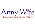 Army Wife Toughest Job Items