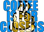 Coffee is for Closers Blue