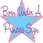 Born Under A Princess Sign 2