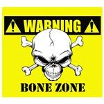 Warning: Bone Zone