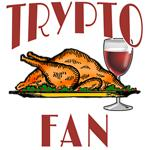 Tryptophan Trypto Fan with Turkey and Wine