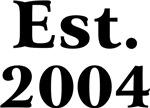 Est. 2004