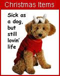 Sick as a dog, but still lovin' life