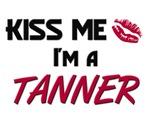 Kiss Me I'm a TANNER
