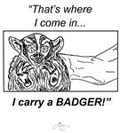 I Carry a Badger