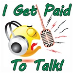 I Get Paid To Talk