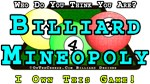 Billiards Mineopoly, Mind Games Monopoly T-shirts