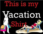 My Vacation Shirt Female