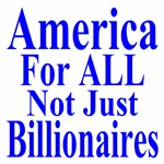 America For ALLNot Just the Wealthy
