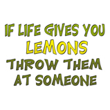 If life gives you lemons..