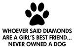 Girl's Best Friend Dog
