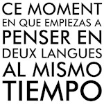 Thinking in French and Spanish