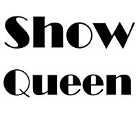 Show Queen