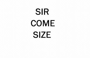 Sir Come Size