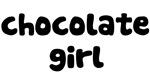 Chocolate Girl