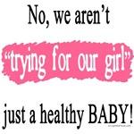 Not trying for girl TTC/pregnancy