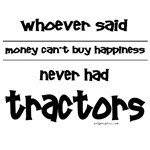 Money and happiness,tractors