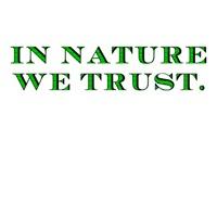 In Nature We Trust