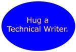 Hug a Technical Writer.
