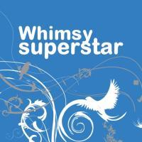 Whimsy Superstar