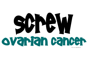 Screw Ovarian Cancer 1.2